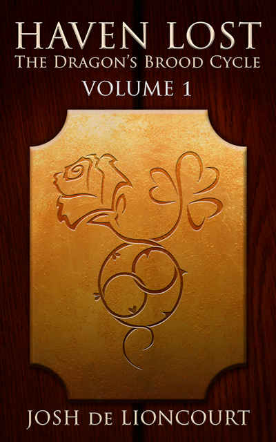 Haven Lost: the Dragon's Brood Cycle, Vol. 1. A bronze plaque, engraved with the image of an entwined rose and clover, is mounted on a set of large, oak doors.
